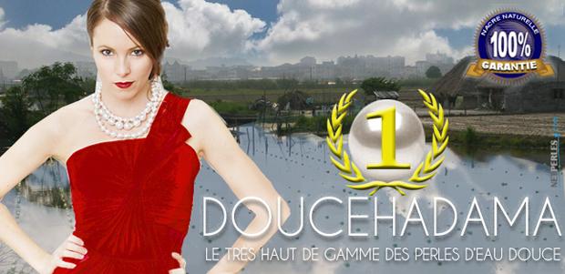 Perles DOUCEHADAMA, le Très Haut de Gamme