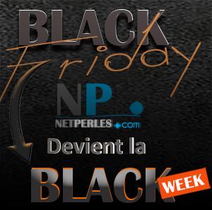 NETPERLES FAIT SA BLACK WEEK EN NOVEMBRE !